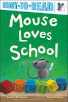 bookcover of MOUSE LOVES SCHOOL  (Ready-to-Reads)  by Lauren Thompson