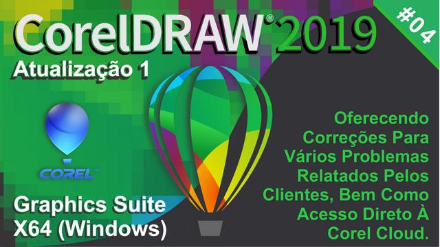 CorelDRAW Graphics Suite 2019 x64 (Windows) - Atualização 1