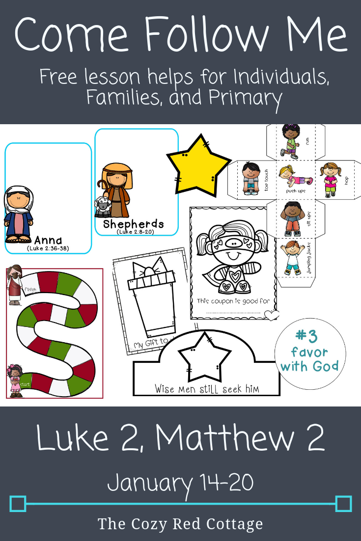 The Cozy Red Cottage Come Follow Me Luke 2 Matthew 2 January 14 20