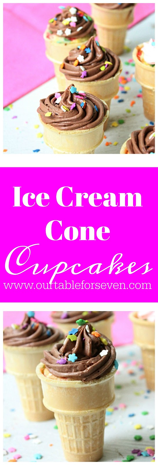 Ice Cream Cone Cupcakes from Table for Seven: A fun and simple twist on cupcakes