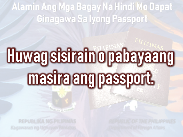 The passport is the most important document for the overseas Filipino workers (OFW) and even for the Filipinos who frequently travel outside the country. We should take good care of it. It is not easy to acquire one, especially when even getting an online appointment is like passing through a needle hole although there is a special courtesy lane for OFWs which do not require an online appointment. After securing an appointment, you need to go through DFA passport processing and submit the needed documents. The new electronic passport (E-passport) validity was extended to so you will be working with it for ten years unless the pages are already full of stamps. In that case, you may need to apply for a new one. Advertisement There are things that we should not do with our passport. Taking care of it has to be a way of life. Do Not Abandon it You are given a maximum of six months to claim it or have it delivered to you, after applying for your Philippine passport. All unclaimed passports beyond that period are canceled automatically in compliance to Department Order No. 37-03. You would just be wasting time and money going through the process of preparing your documents, the actual application and paying for it if you would just abandon it. Keep it out of children's reach! A Chinese man was put on hold in Korea after his kid doodled on his passport. The man was preparing to go back to China when he found out that he had made a huge mistake by leaving his passport with his son who treated his passport as a sketchbook. If you let them vandalize your passport, it is not their fault. Any unauthorized sketches and signature could render your passport invalid for travel. Do Not Lose it When traveling regard your valid passport as the most essential thing which should be on top of your checklist together with your credit card, cash, and clothes. immediately report the loss of your passport to the Consular Records Division of the Department of Foreign Affairs (DFA) if you're i
