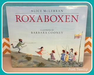 Roxaboxen, great book for imagination, www.justteachy.blogspot.com