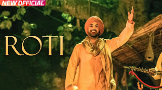 Roti Song Lyrics | Diljit Dosanjh | Punjabi Song Lyrics