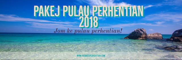 Pakej Pulau Perhentian Kecil , Pakej Pulau Perhentian Besar , Pakej Pulau Terengganu 2018 , Pakej Pulau Perhentin 2019
