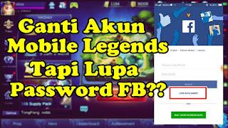 Solusi Tidak Bisa Ganti Akun Mobile Legends Karena Lupa Password FB