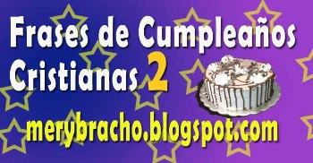 Frases De Cumpleaños Cristianas 2 Entre Poemas Cristianos