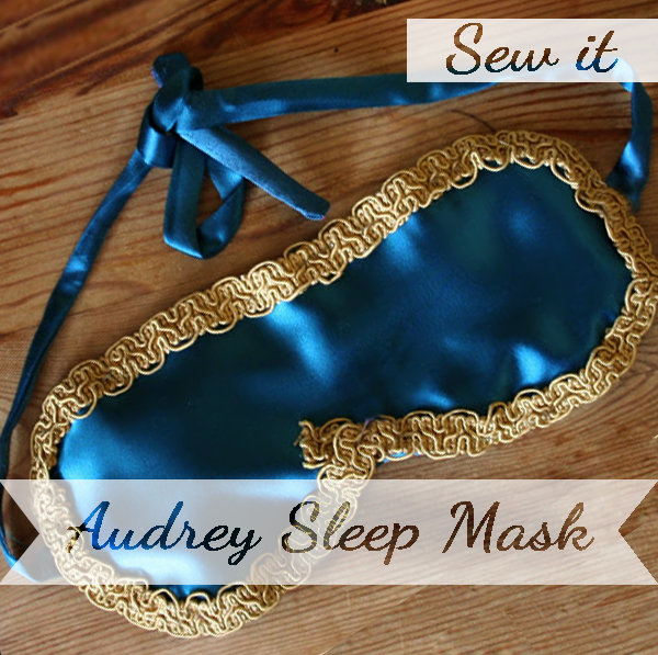 Sew yourself a Audrey Style sleepmask