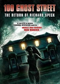 100 Ghost Street: The Return of Richard Speck | Char 's