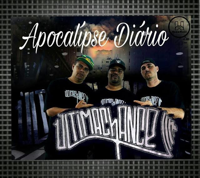 """O grupo Última chance lança  """"Apocalipse Diário"""""""