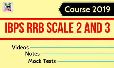 IBPS RRB Scale 2 and 3 Course 2019
