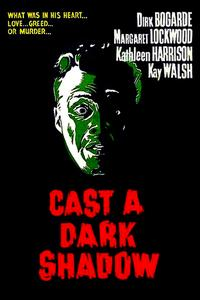 Watch Cast a Dark Shadow Online Free in HD