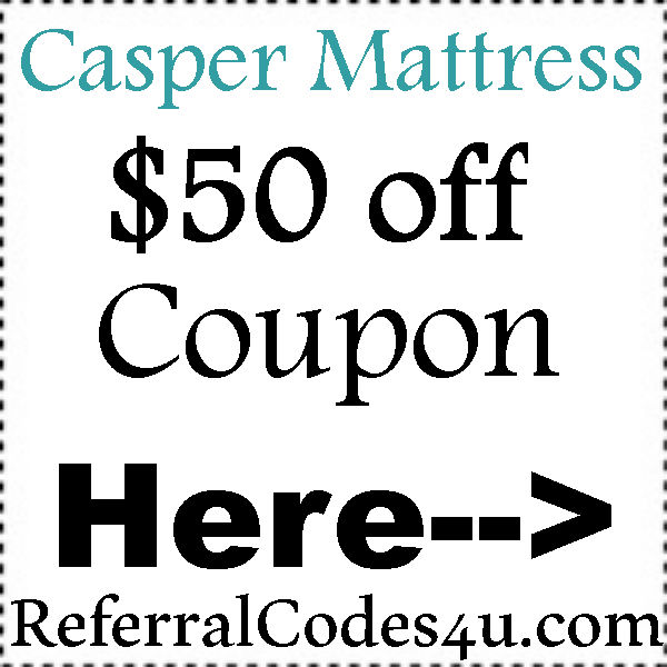 $50 off Casper Coupon Code Discount 2020 Jan, Feb, March, April, May, June, July