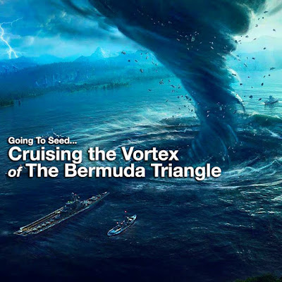 Cruising the Vortex of The Bermuda Triangle