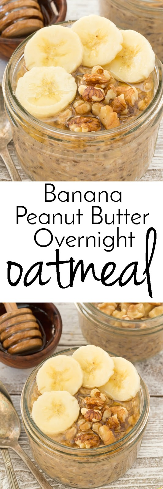 Banana peanut butter oatmeal, made overnight! This easy overnight oatmeal recipe is one you'll want to get out of bed for! Also made with chia seeds, honey and walnuts so it's a healthy breakfast.