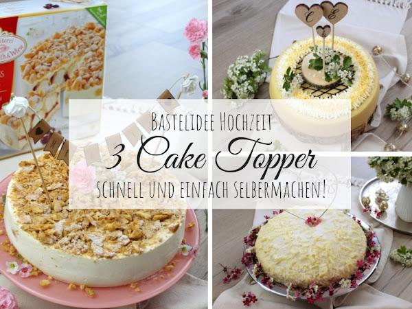 DIY - 3 Cake Topper für die Hochzeitstorte ganz einfach selber machen + gratis Vorlage - mit Coppenrath & Wiese
