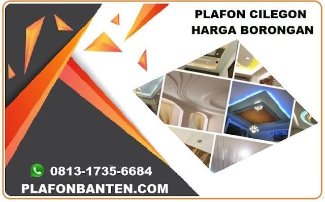 PLAFON CILEGON HARGA  BORONGAN