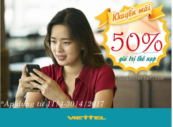Viettel khuyến mãi 50% giá trị thẻ nạp từ nay đến hết 30/4/2017