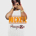 Download Mp3 | Nickell - Punguza