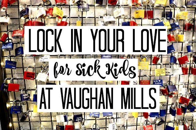 love locks sick kids vaughan mills