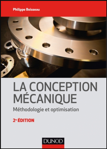 Livre : La conception mécanique, 2e édition - Méthodologie et optimisation PDF