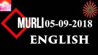 Brahma Kumaris Murli 05 September 2018 (ENGLISH)