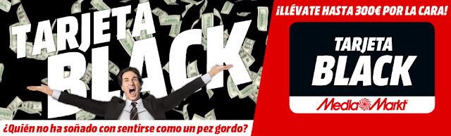 Mejores ofertas promoción Tarjeta Black de Media Markt