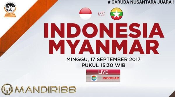 Prediksi Bola : Indonesia Vs Myanmar , Minggu 17 September 2017 Pukul 15.30 WIB @ Indosiar