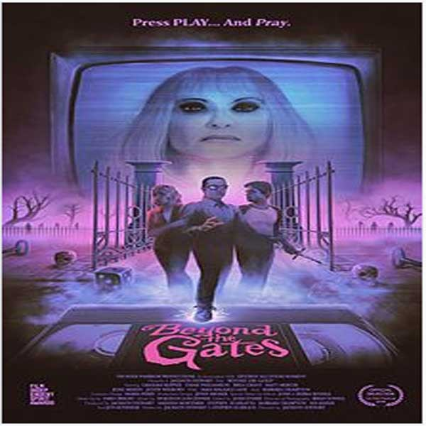 Beyond the Gates, Film Beyond the Gates, Beyond the Gates Synopsis, Beyond the Gates Trailer, Beyond the Gates Review, Download Poster Film Beyond the Gates 2016.
