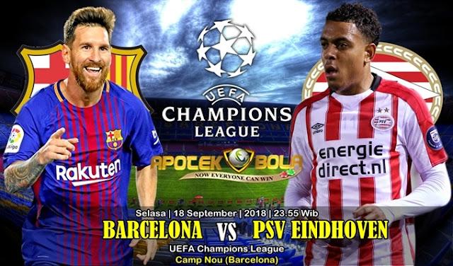 Prediksi Barcelona Vs PSV 18 September 2018