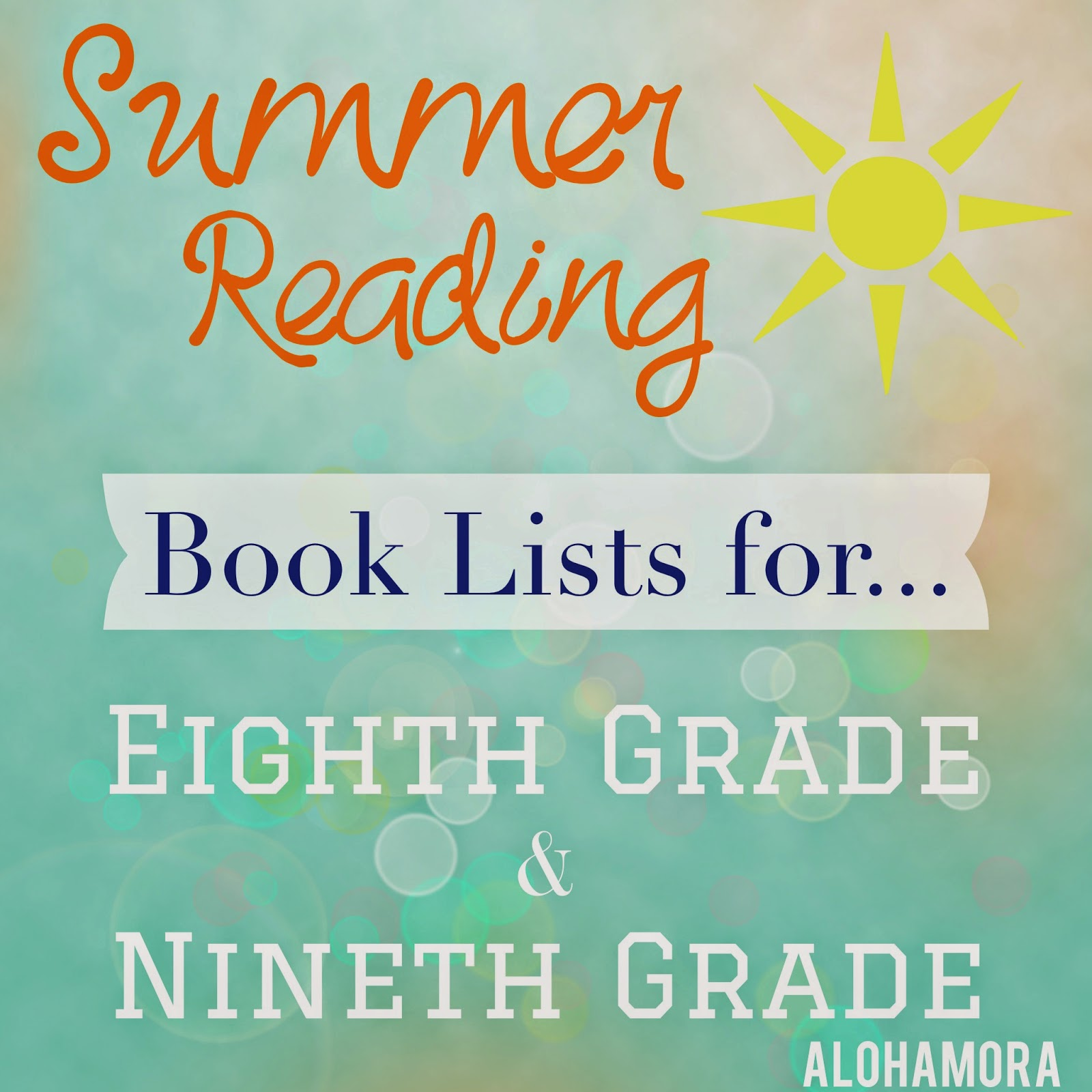 Summer Reading Book Lists for Kids Going Into.. Eighth (8th) and Ninth (9th) Grade.  Teens, reluctant readers, parents, teachers, and everyone will love these books. Alohamora Open a Book http://alohamoraopenabook.blogspot.com/