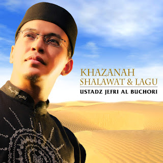 Ustadz Jefri Al Buchori - Khazanah Shalawat & Lagu on iTunes