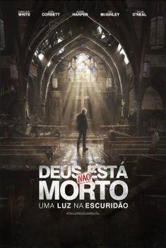 Deus Não Está Morto: Uma Luz na Escuridão Torrent - BluRay 720p/1080p Dual Áudio
