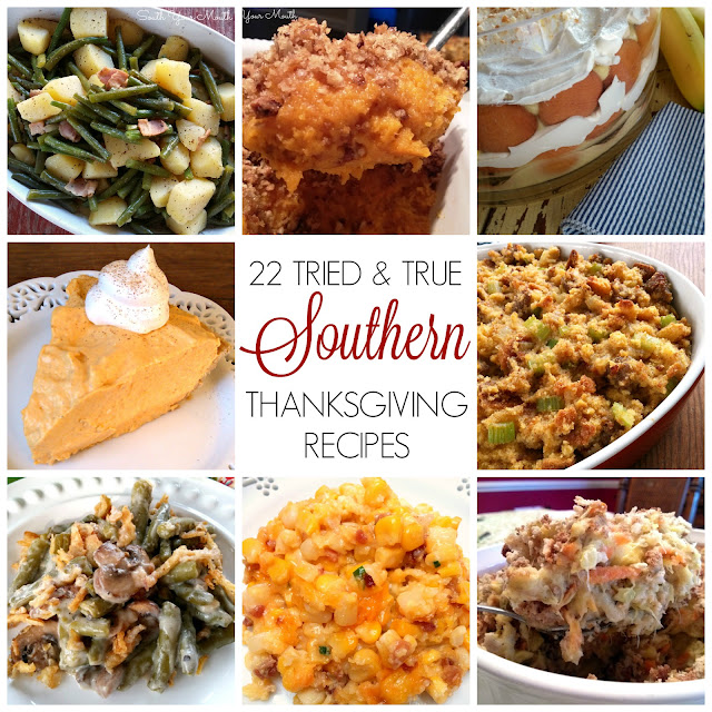 Full menu with 22 tried & true  recipes for a Southern style Thanksgiving Dinner