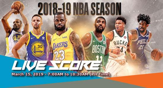 LIVE SCORE LIST: NBA Games March 15, 2019 (7:00AM-10:30AM)