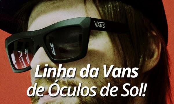 0362d0edf5d3f Macho Moda - Blog de Moda Masculina  TOP 10 MM  Óculos Escuros da Vans!