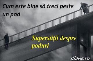 Cum este bine să treci peste un pod | Superstiții despre poduri