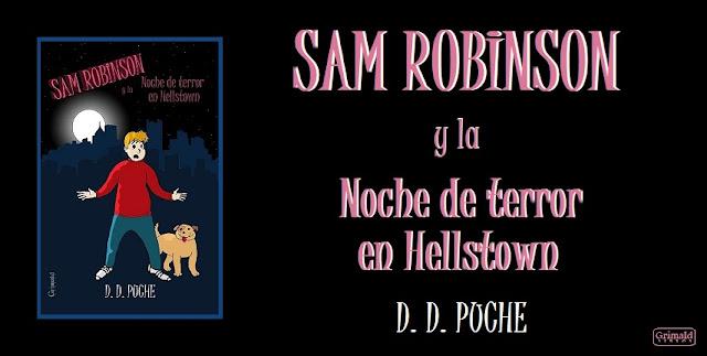 "alt=""sam robinson y la noche de terror en hellstown, d d puche"""