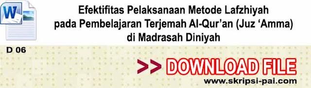 Efektifitas Pelaksanaan Metode Lafzhiyah pada Pembelajaran Terjemah Al-Qur'an (Juz 'Amma) di Madrasah Diniyah