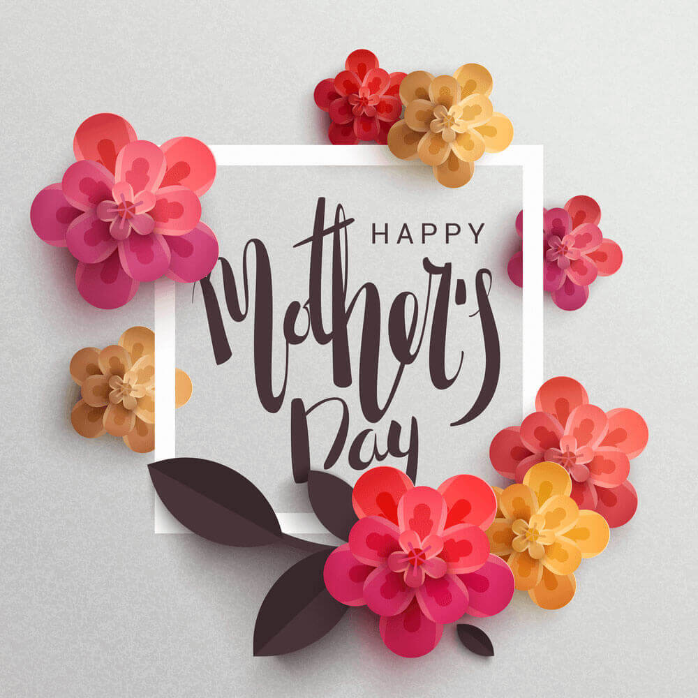 happy mothers day pictures and quotes