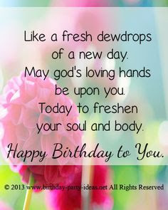 Happy Birthday massages wishes for friends: like a fresh dewdrops of a new day