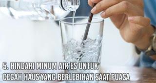 Hindari Minum Air Es untuk cegah Haus Yang Berlebihan Saat Puasa