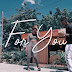 VIDEO | Mgalilaya Ft. Genius - For You | Watch/Download