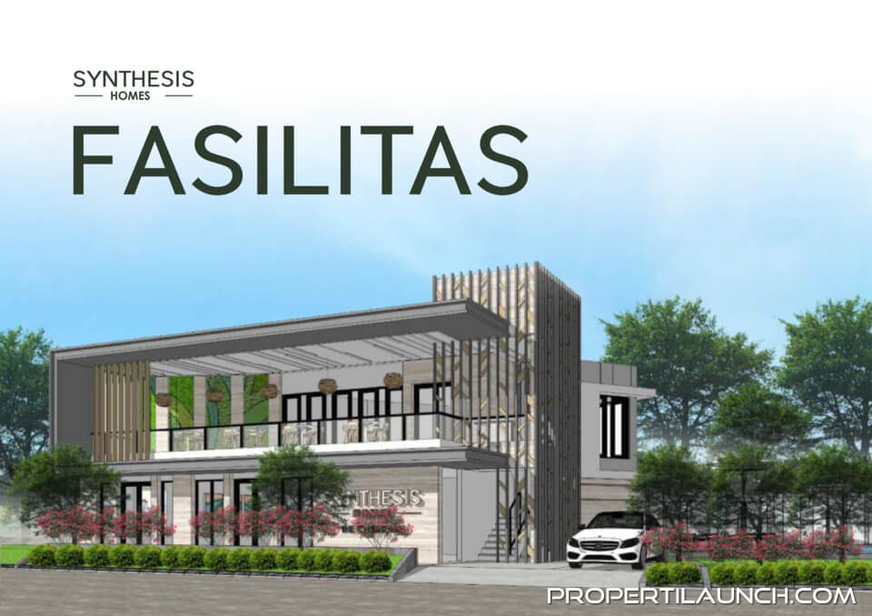 Fasilitas Synthesis Homes