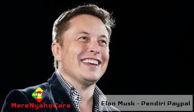 Kisah Inspiratif Kesuksesan Elon Musk - Pendiri Paypal