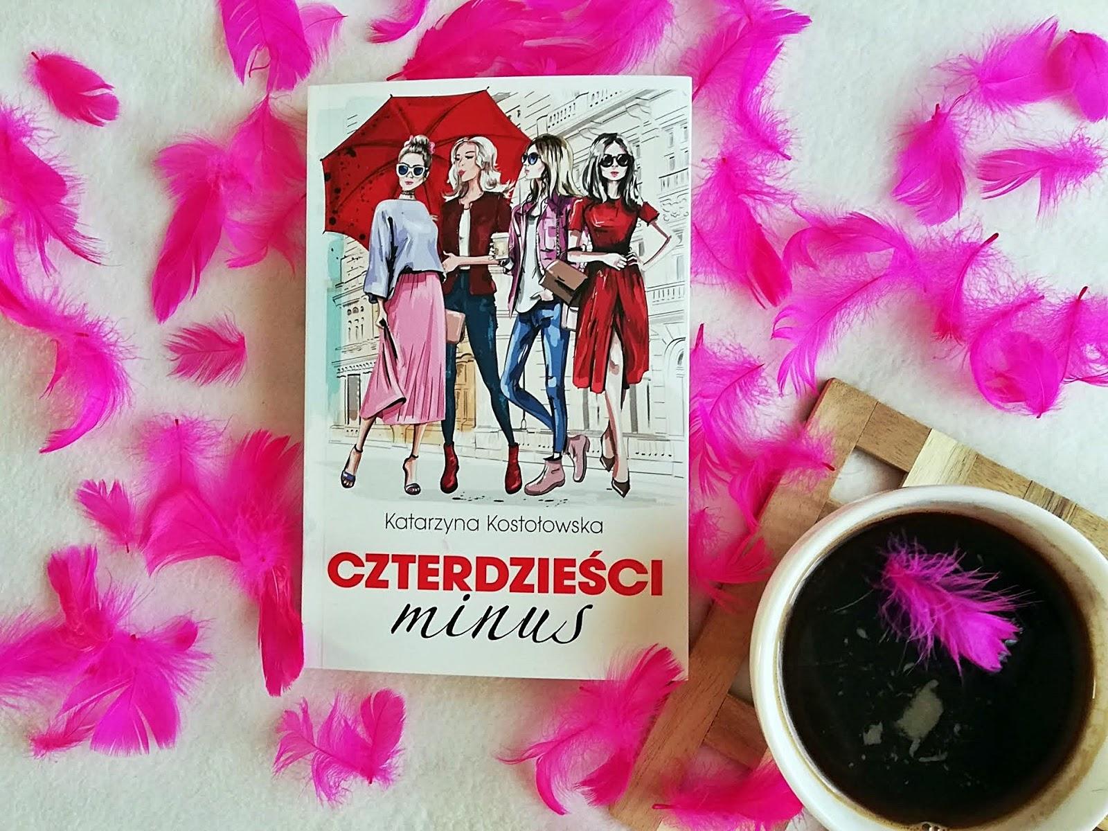 """PRZEDPREMIEROWO Co pokazuje """"Czterdzieści minus"""" Katarzyna Kostołowska"""