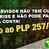 SERVIDOR: PL 257/2O16 SERÁ VOTADO AMANHÃ DIA 1º