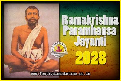 2028 Ramakrishna Paramhansa Jayanti Date & Time, 2028 Ramakrishna Paramhansa Jayanti Calendar