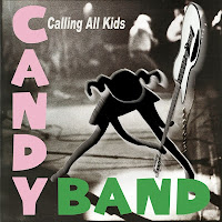 Portada de Calling All Kids de The Candy Band (2007)