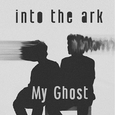 Into The Dark Unveil New Single 'My Ghost'