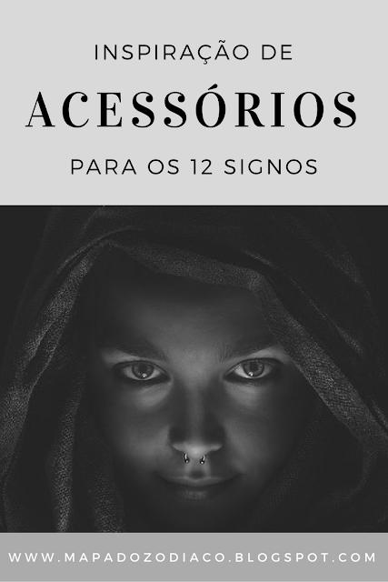 inspiracao acessorios e piercings para os 12 signos do zodiaco